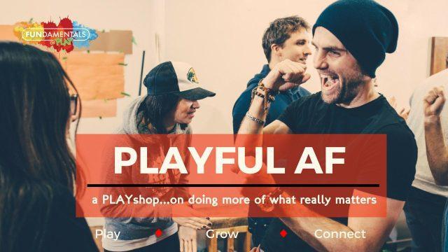 PLAYFUL AF (a PLAYshop)